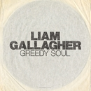 Greedy Soul (Live At Air Studios)/Liam Gallagher