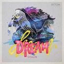 Dream/SHAUN