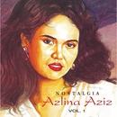 Nostalgia, Vol. 1/Azlina Aziz