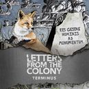 Terminus/Letters From The Colony
