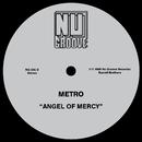 Angel Of Mercy/Metro