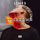 Lockdown/LINES