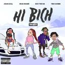 Hi Bich (Remix) [feat. YBN Nahmir, Rich The Kid and Asian Doll]/Bhad Bhabie