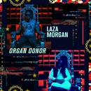 Organ Donor/Laza Morgan