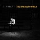 The Narrow Corner/Tim Hart