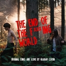 The End Of The F***ing World (Original Songs and Score)/Graham Coxon