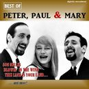 Best of Peter, Paul & Mary (Digitally Remastered)/Peter, Paul And Mary