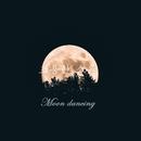 Moon Dancing/A Little Noise