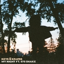 My Night (feat. 070 Shake)/Keys N Krates