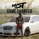 Game Changer/MIST