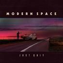 Just Quit (Lyric Video)/Modern Space