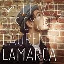Le vol des cygnes/Laurent Lamarca