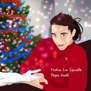Papa Noël/Moha La Squale