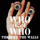 Through the Walls/WhoMadeWho