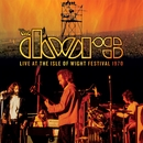 Break On Through (To The Other Side) [Live At Isle Of Wight Festival 1970]/The Doors