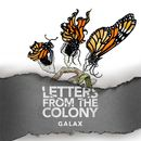 Galax/Letters From The Colony
