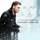 White Christmas/Michael Bublé and Bing Crosby