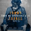Todo Me Recuerda a Ti (Lyric Video)/Tommy Torres