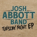 Tuesday Night EP/Josh Abbott Band