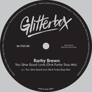 You Give Good Love (DnA Funky Bass Mix)/Kathy Brown