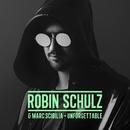 Unforgettable/Robin Schulz & Marc Scibilia