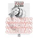 Sirens (feat. Olmos)/Yumi
