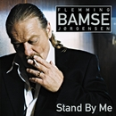 Stand By Me/Flemming Bamse Jørgensen