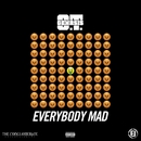 Everybody Mad/O.T. Genasis