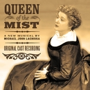 Queen Of The Mist (Original Cast Recording)/Michael John LaChiusa