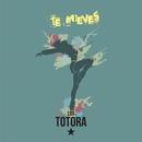 Te mueves/Los Totora