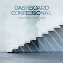 Crooked Shadows/Dashboard Confessional
