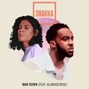 Man Down (feat. AlunaGeorge)/Shakka