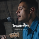 Sunday Sesh (Live Acoustic)/Turquoise Prince