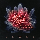 Jewel (feat. Nikki Vianna)/Cash Cash