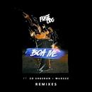 Boa Me (feat. Ed Sheeran & Mugeez) [Remixes]/Fuse ODG