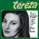 Maintenant je chante/Tereza