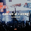 Drugs & Candy (Live)/All Time Low