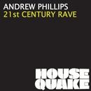 21st Century Rave/Andrew Phillips