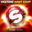 Hawt Stuff/Vicetone