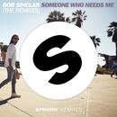 Someone Who Needs Me (The Remixes)/Bob Sinclar