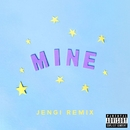 Mine (Jengi Remix)/Bazzi
