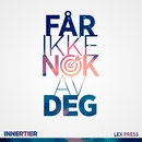 Får ikke nok av deg  (feat. Lex Press)/Innertier