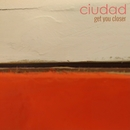 Get You Closer/Ciudad