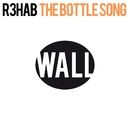 The Bottle Song/R3hab