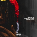 When I Was Down/OMB Peezy
