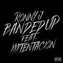 Banded Up (feat. XXXTENTACION)/Ronny J