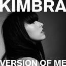Version of Me/Kimbra