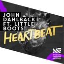Heartbeat (feat. Little Boots)/John Dahlback