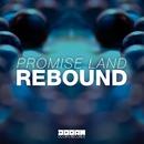 Rebound/Promise Land