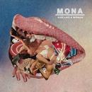 Kiss Like A Woman/Mona